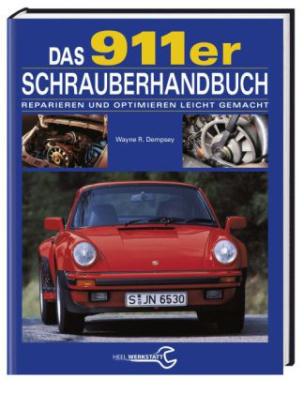 Das 911er Schrauberhandbuch