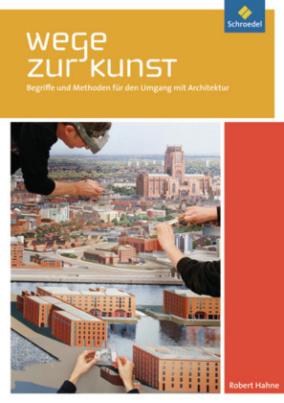 Begriffe und Methoden für den Umgang mit Architektur