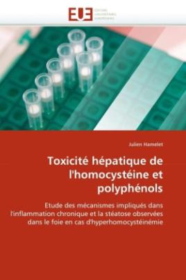Toxicité hépatique de l'homocystéine et polyphénols