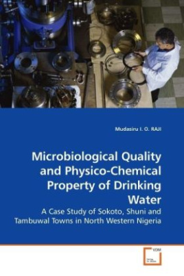 Microbiological Quality and Physico-Chemical Property of Drinking Water