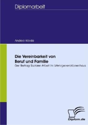 Die Vereinbarkeit von Beruf und Familie