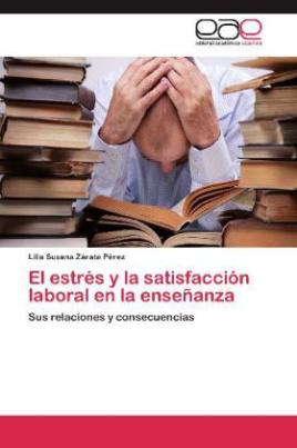 El estrés y la satisfacción laboral en la enseñanza