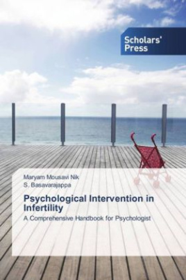 Psychological Intervention in Infertility