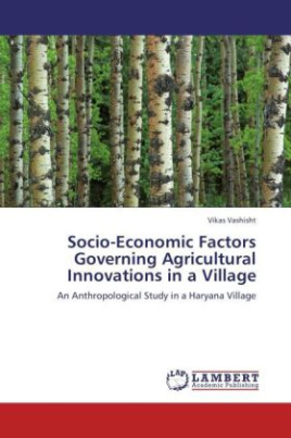 Socio-Economic Factors Governing Agricultural Innovations in a Village