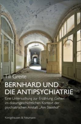 Bernhard und die Antipsychiatrie