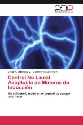 Control No Lineal Adaptable de Motores de Inducción