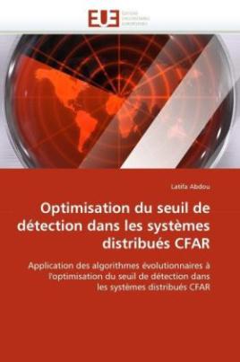 Optimisation du seuil de détection dans les systèmes distribués CFAR