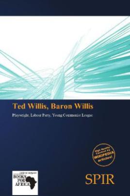Ted Willis, Baron Willis