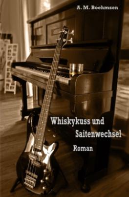 Whiskykuss und Saitenwechsel