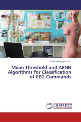 Mean Threshold and ARNN Algorithms for Classification of EEG Commands
