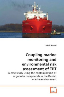 Coupling marine monitoring and environmental risk  assessment of TBT