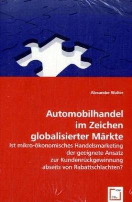 Automobilhandel im Zeichen globalisierter Märkte