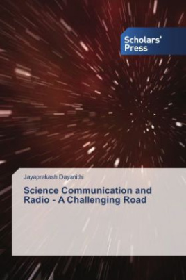 Science Communication and Radio - A Challenging Road
