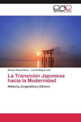 La Transición Japonesa hacia la Modernidad