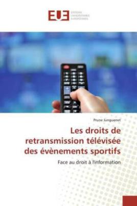 Les droits de retransmission télévisée des évènements sportifs