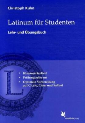 Latinum für Studenten, Lehr- und Übungsbuch