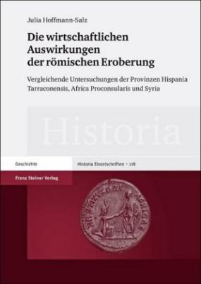 Die wirtschaftlichen Auswirkungen der römischen Eroberung
