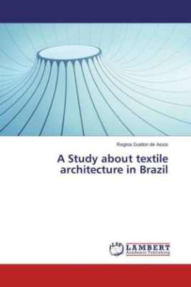 A Study about textile architecture in Brazil