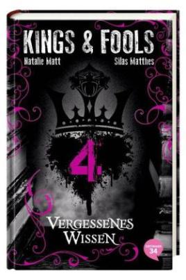 Kings & Fools - Vergessenes Wissen