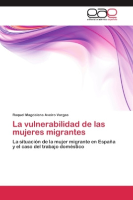 La vulnerabilidad de las mujeres migrantes