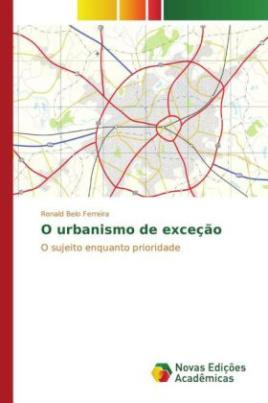 O urbanismo de exceção