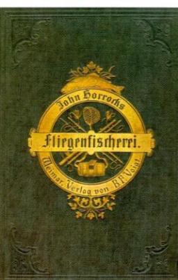 Die Kunst der Fliegenfischerei auf Forellen und Aschen in Deutschland und Österreich, 2 Bde.