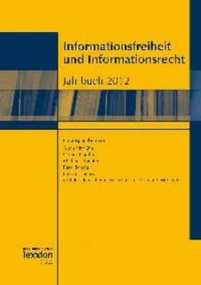 Informationsfreiheit und Informationsrecht, Jahrbuch 2012