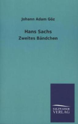 Hans Sachs. Bd.2.