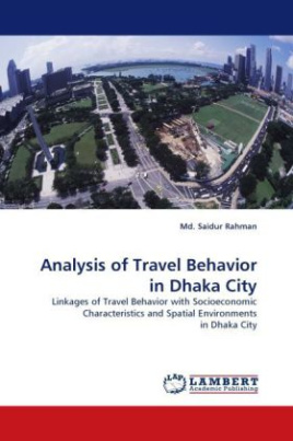 Analysis of Travel Behavior in Dhaka City