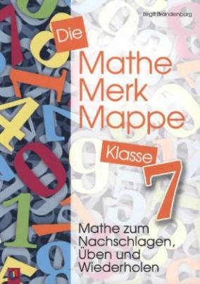 Die Mathe-Merk-Mappe, Klasse 7