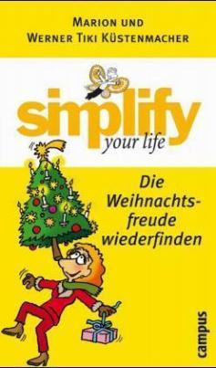 Simplify your life, Die Weihnachtsfreude wiederfinden