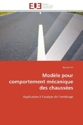 Modèle pour comportement mécanique des chaussées
