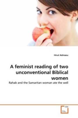 A feminist reading of two unconventional Biblical women