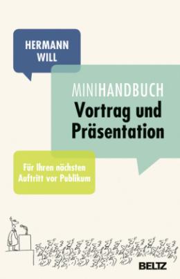 Mini-Handbuch Vortrag und Präsentation