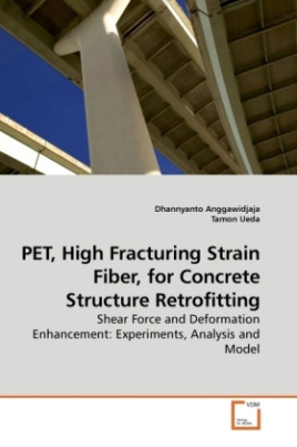 PET, High Fracturing Strain Fiber, for Concrete Structure Retrofitting