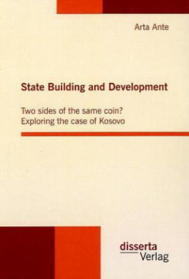 State Building and Development: Two sides of the same coin?