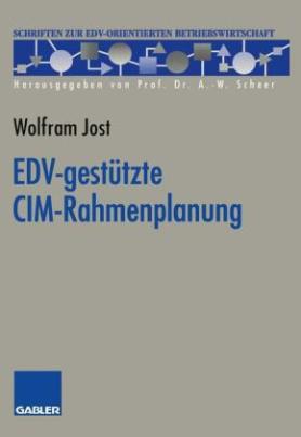 EDV-gestützte CIM-Rahmenplanung