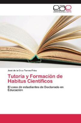 Tutoría y Formación de Habitus Científicos