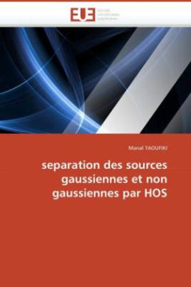 separation des sources gaussiennes et non gaussiennes par HOS