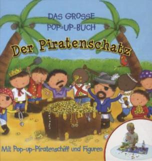 Das große Pop-Up-Buch - Der Piratenschatz