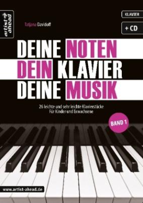 Deine Noten, Dein Klavier, Deine Musik, m. Audio-CD. Bd.1