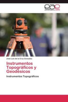 Instrumentos Topográficos y Geodésicos