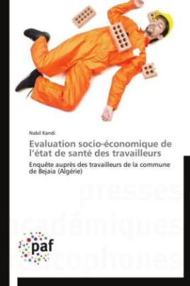 Evaluation socio-économique de l état de santé des travailleurs