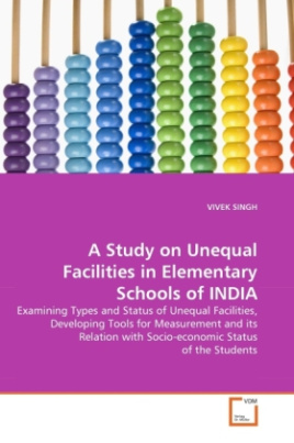 A Study on Unequal Facilities in Elementary Schools of INDIA