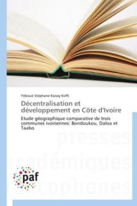 Décentralisation et développement en Côte d'Ivoire