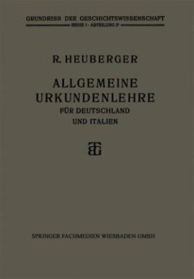 Allgemeine Urkundenlehre für Deutschland und Italien