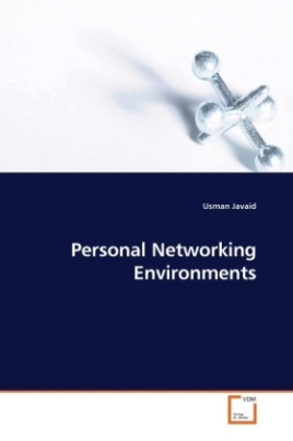 Personal Networking Environments