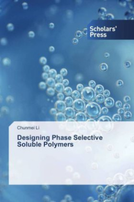 Designing Phase Selective Soluble Polymers