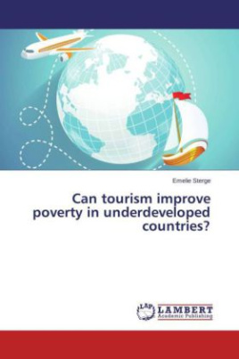 Can tourism improve poverty in underdeveloped countries?