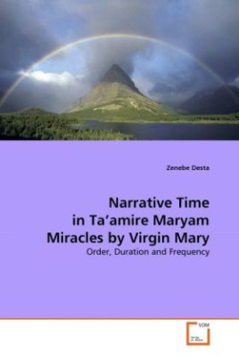 Narrative Time in Ta'amire Maryam Miracles by Virgin Mary